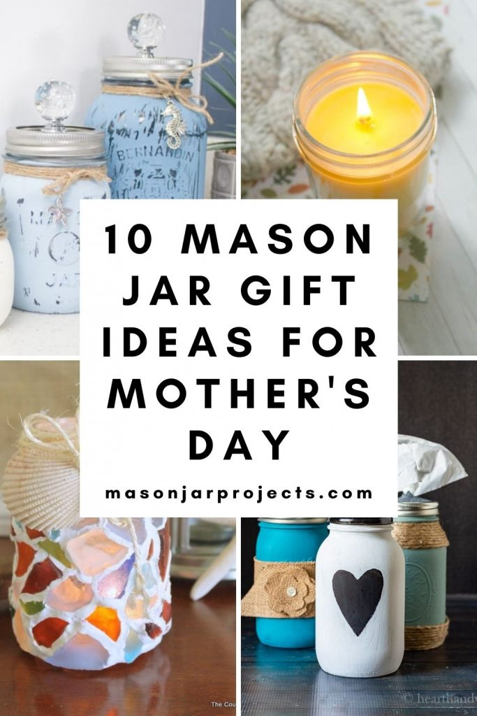 mason jar gift ideas for Mother's Day